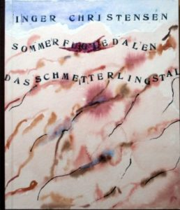 Inger Christensen, Das kurze Leben der Schmetterlinge
